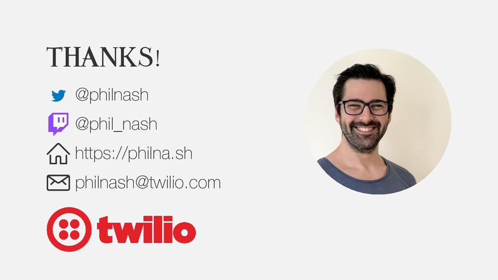 Thanks! @philnash @phil_nash https://philna.sh ...