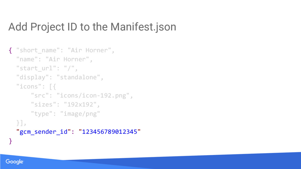 """Add Project ID to the Manifest.json { """"short_na..."""