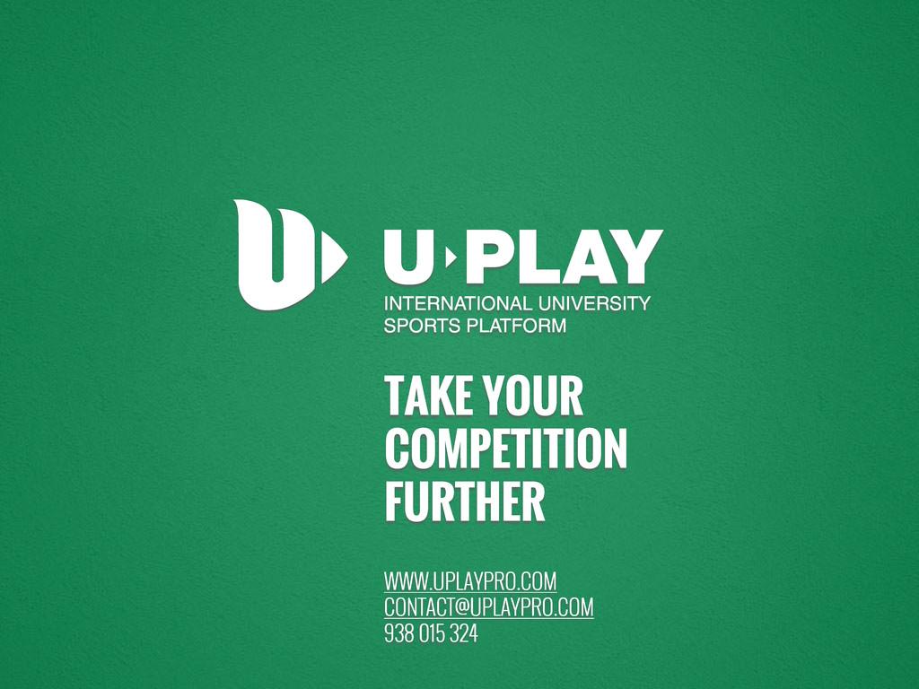 U PLAY INTERNATIONAL UNIVERSITY SPORTS PLATFORM...
