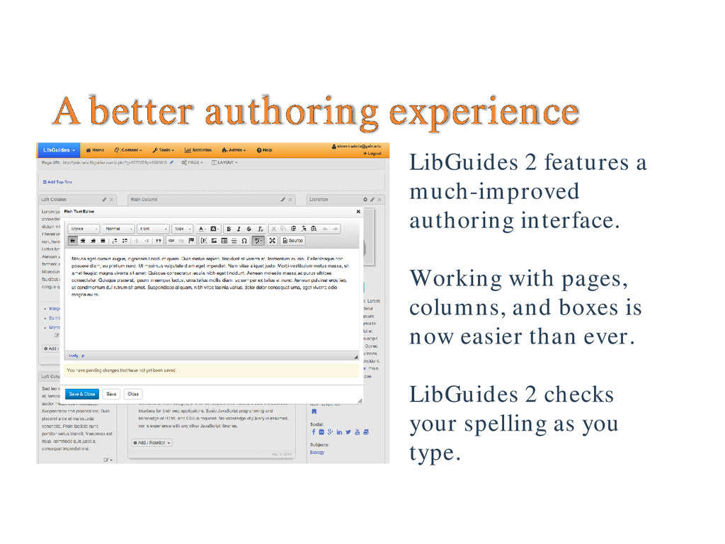 A better authoring experience LibGuides 2 featu...
