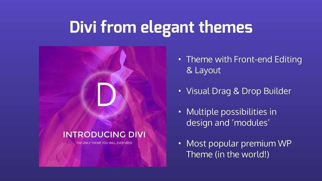 Divi from elegant themes • Theme with Front-end...