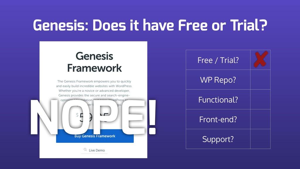 Genesis: Does it have Free or Trial? Free / Tri...