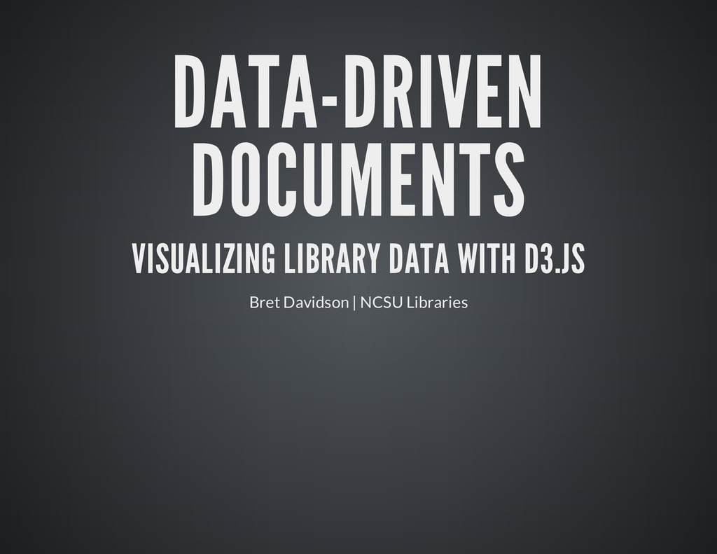 DATA-DRIVEN DOCUMENTS VISUALIZING LIBRARY DATA ...