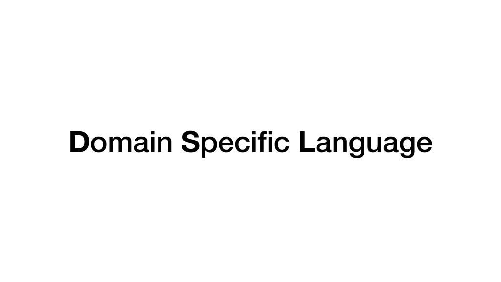 Domain Speci fi c Language