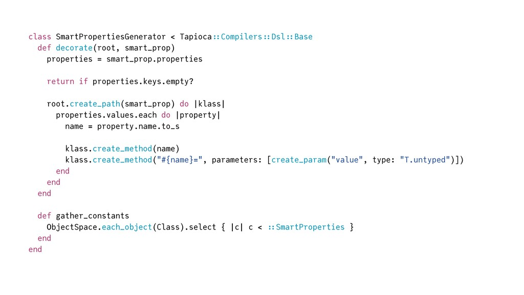 class SmartPropertiesGenerator < Tapioca :: Com...