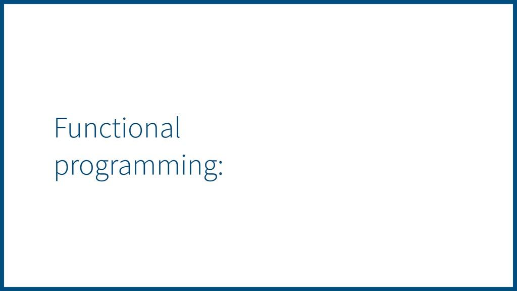 Functional programming: