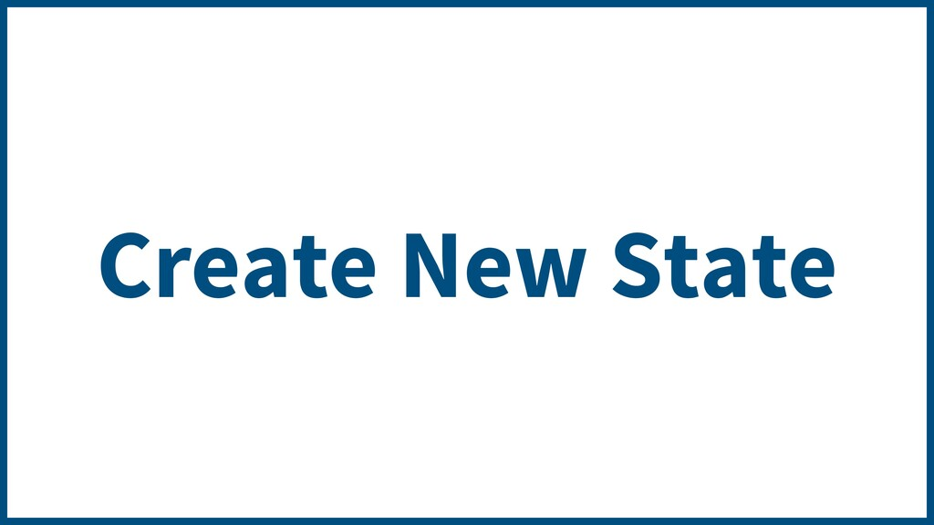Create New State