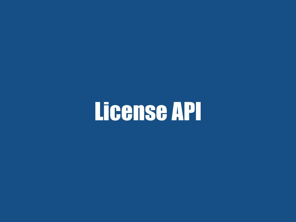 License API