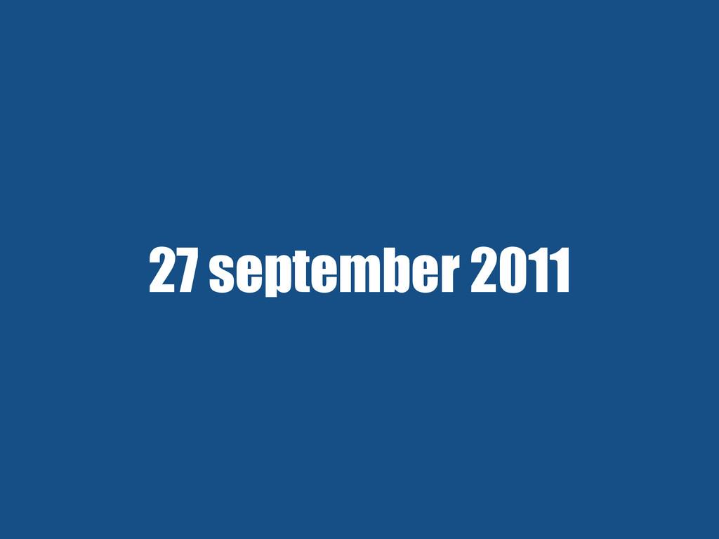 27 september 2011