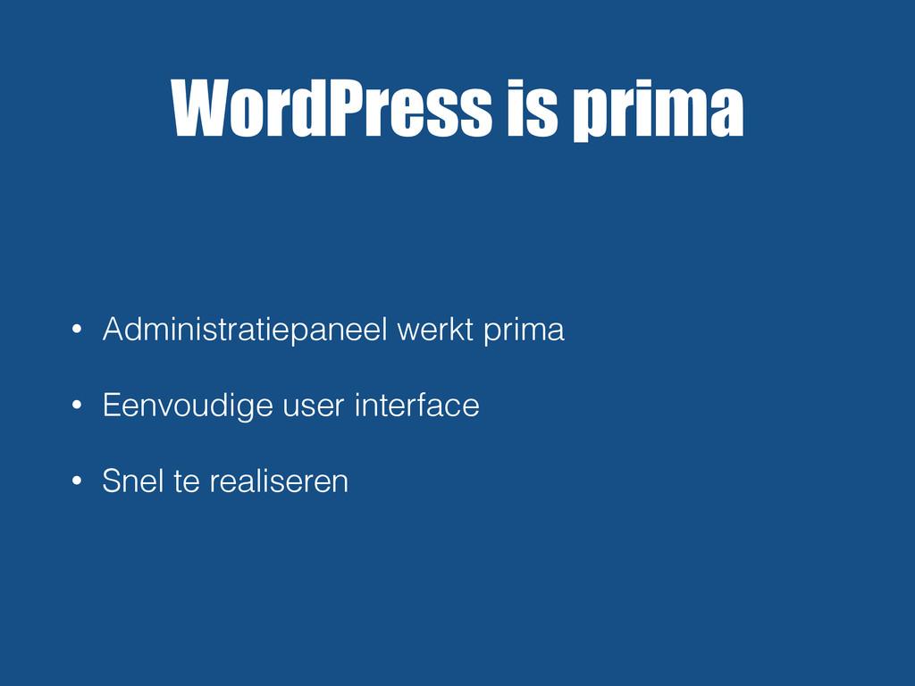 WordPress is prima • Administratiepaneel werkt ...