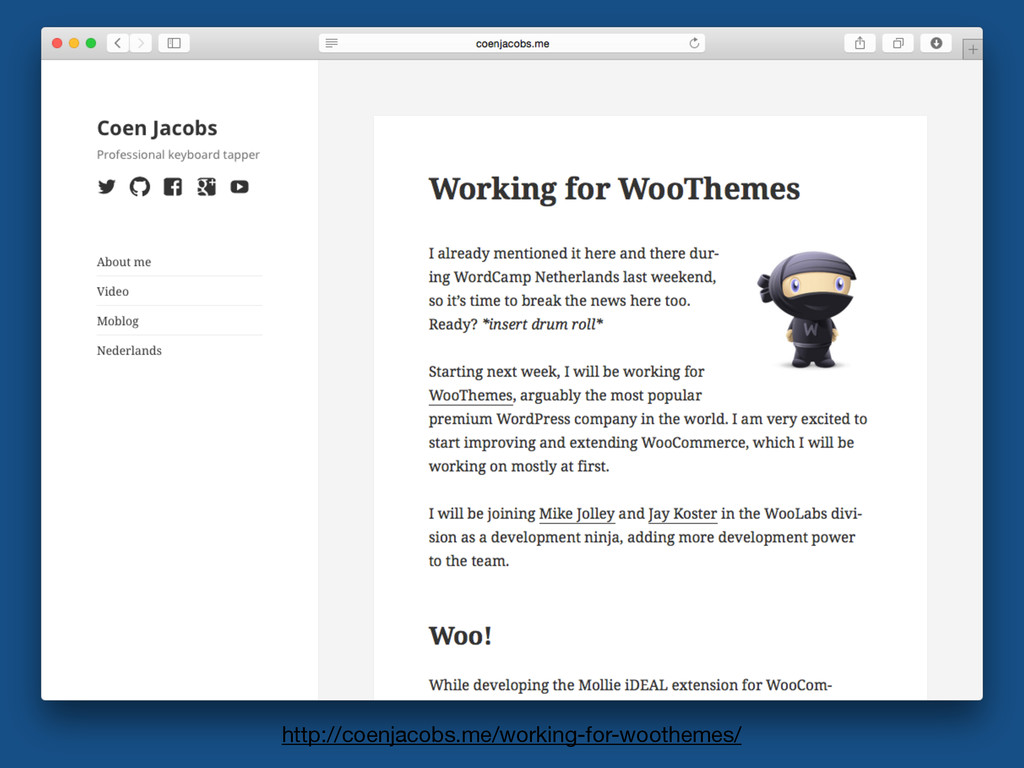 http://coenjacobs.me/working-for-woothemes/