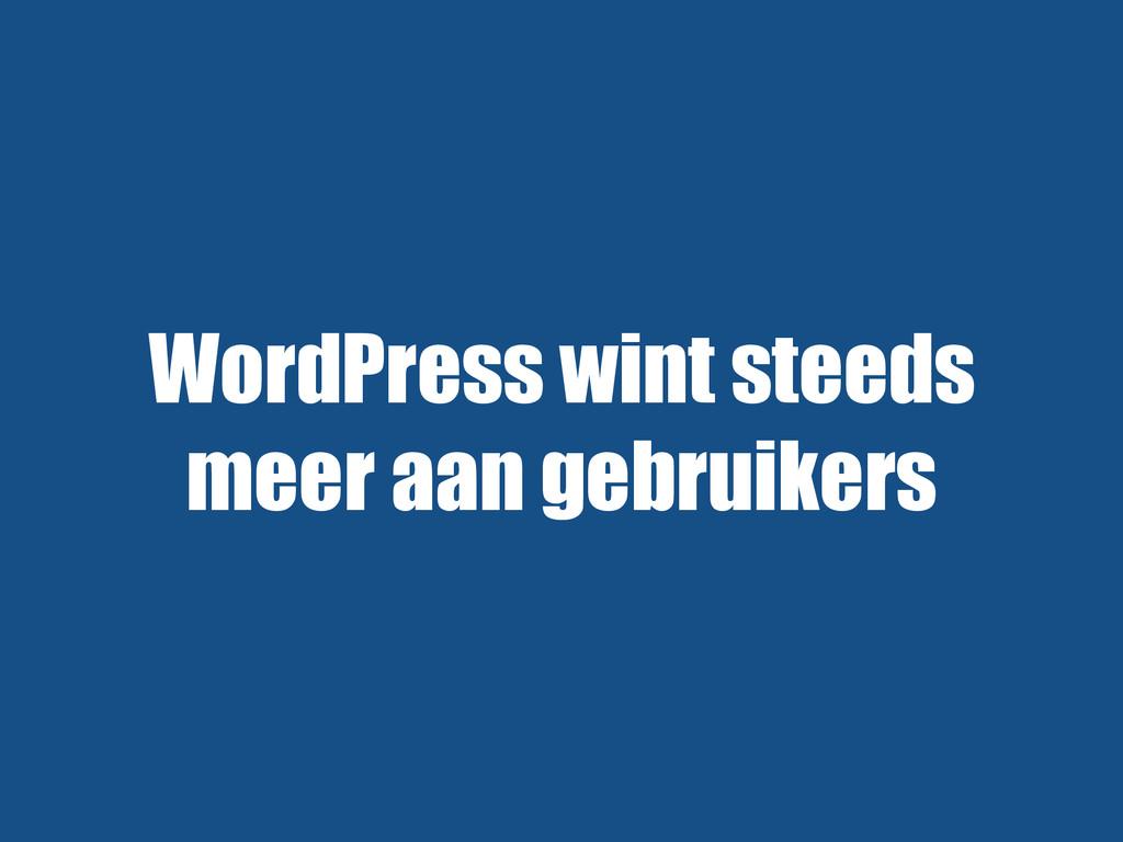 WordPress wint steeds meer aan gebruikers