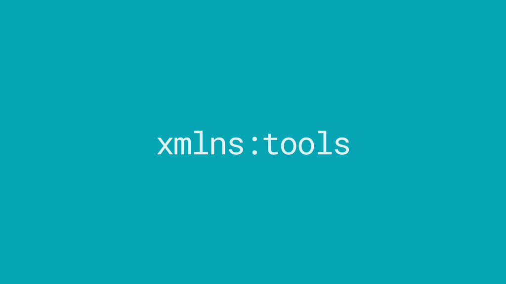 tools xmlns:
