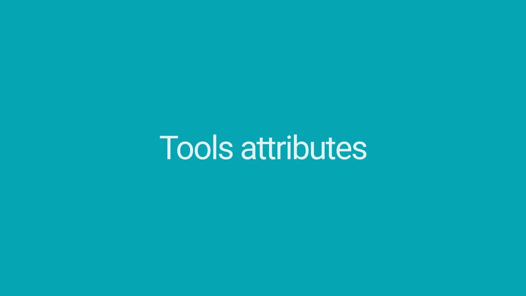 Tools attributes Lint attributes