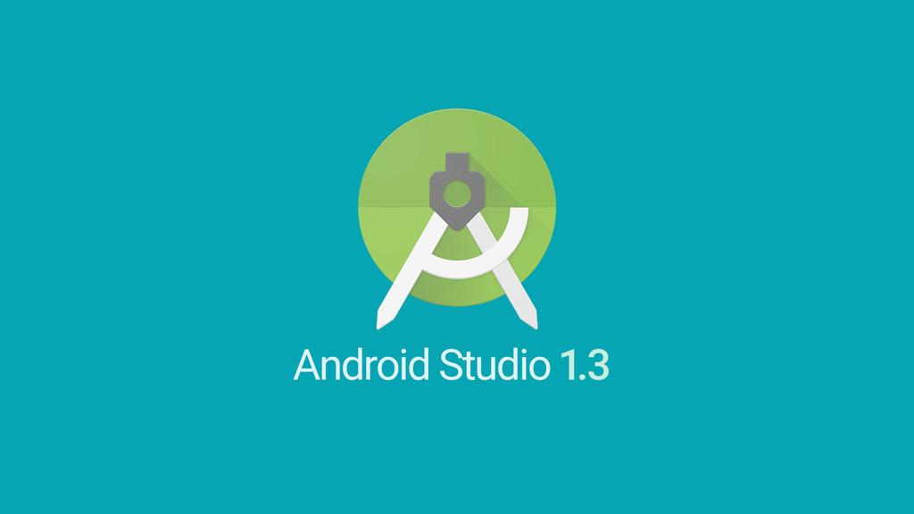 1.3 Android Studio