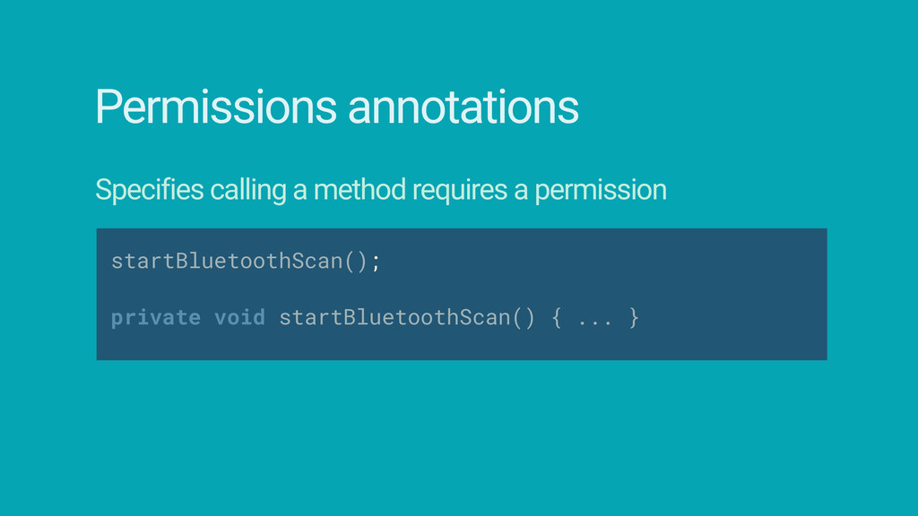 Permissions annotations Specifies calling a met...