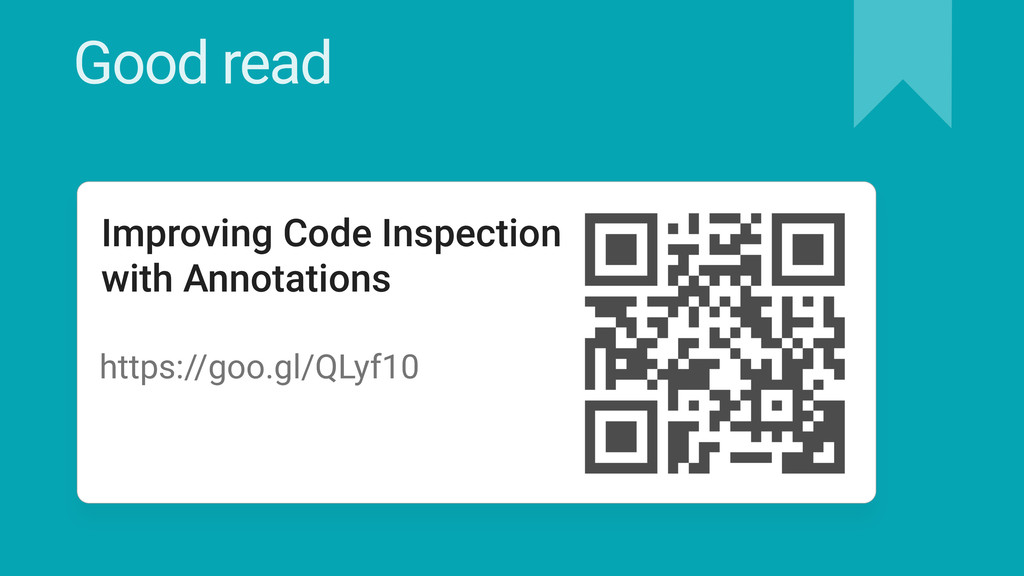 Good read Improving Code Inspection with Annota...