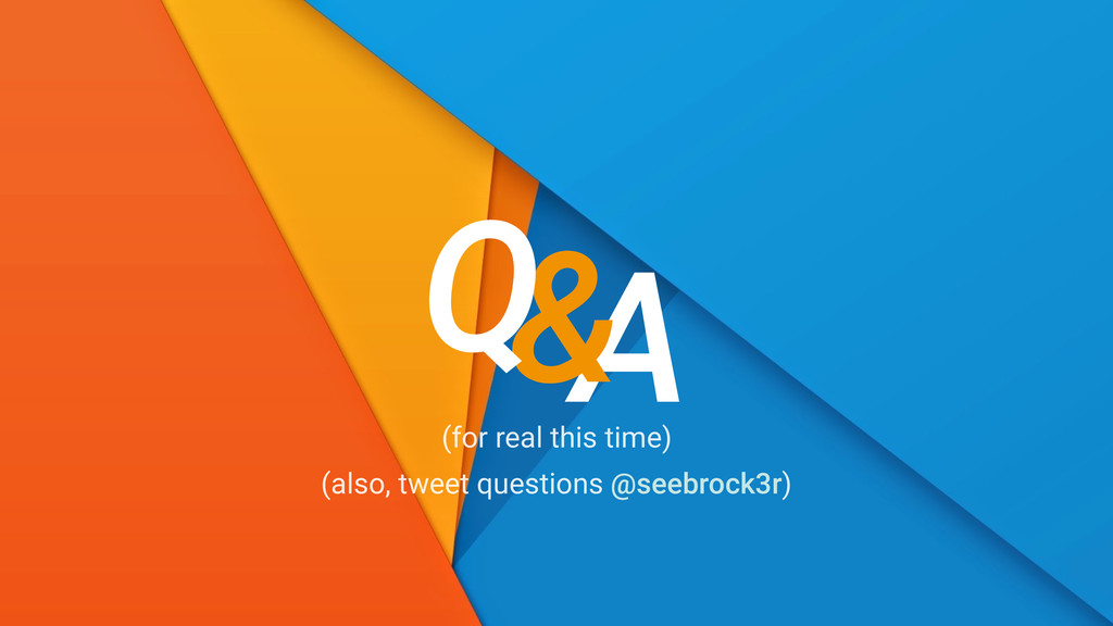 A & Q (for real this time) (also, tweet questio...