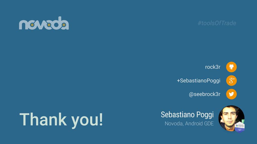 Thank you! @seebrock3r +SebastianoPoggi rock3r ...