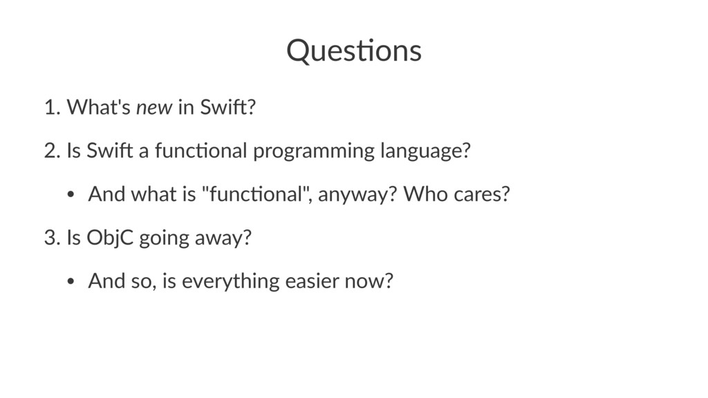 Ques%ons 1. What's)new)in)Swi.? 2. Is)Swi.)a)fu...