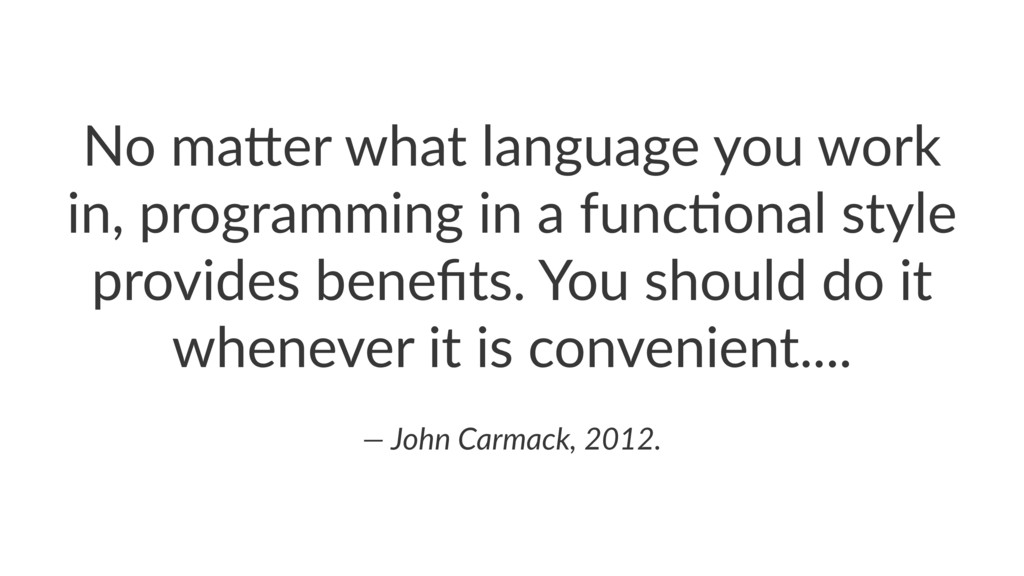 No#ma&er#what#language#you#work# in,#programmin...