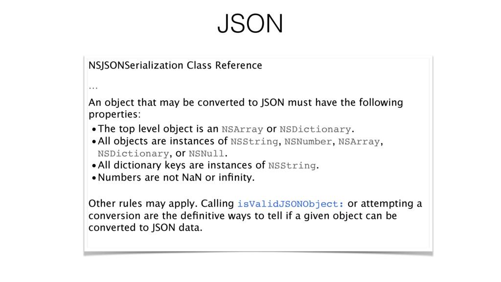 JSON NSJSONSerialization Class Reference … An o...