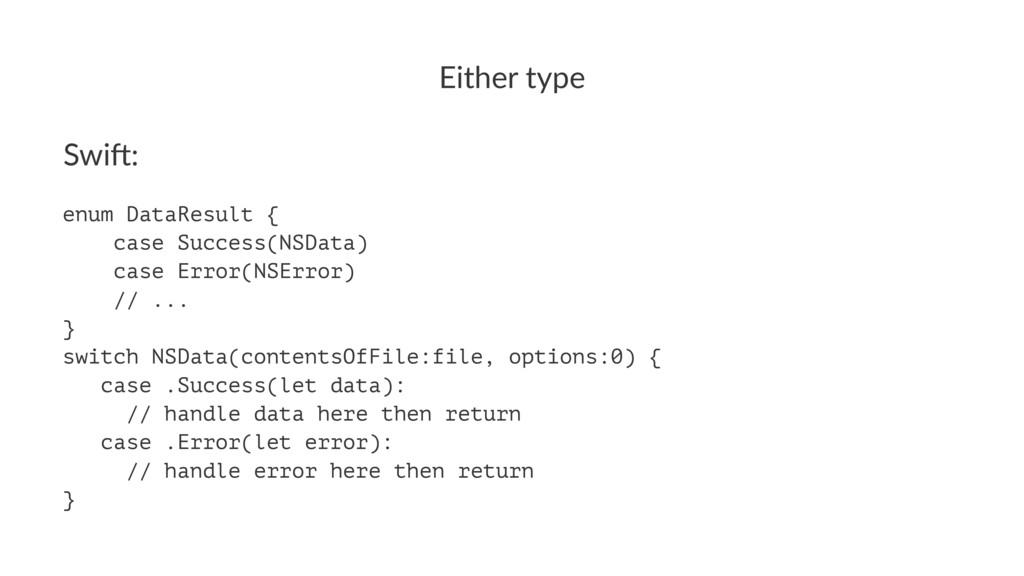 Either'type Swi$: enum DataResult { case Succes...