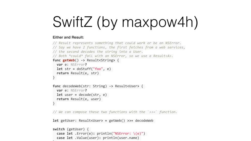 SwiftZ (by maxpow4h) Either and Result: // Resu...