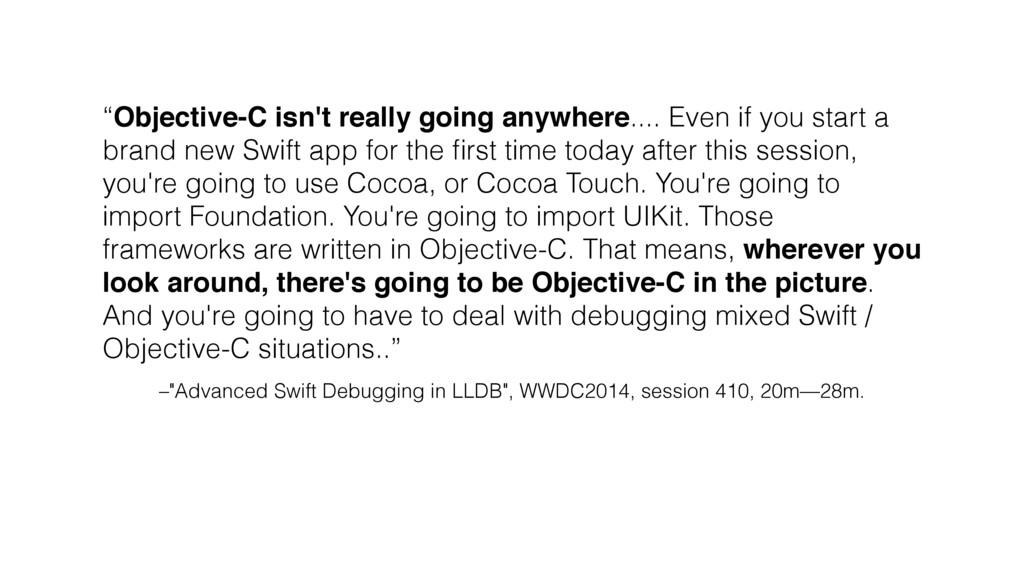 "–""Advanced Swift Debugging in LLDB"", WWDC2014, ..."
