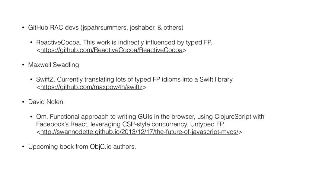 • GitHub RAC devs (jspahrsummers, joshaber, & o...
