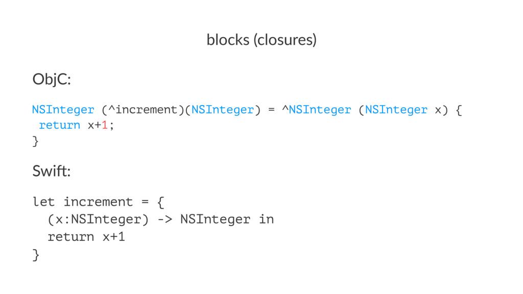 blocks'(closures) ObjC: NSInteger (^increment)(...