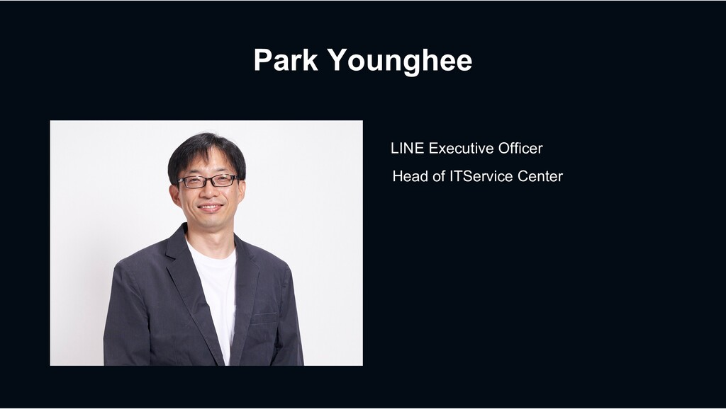 Park Younghee LINE Executive Officer Head of IT...