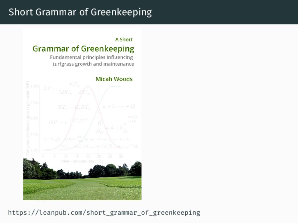 Short Grammar of Greenkeeping https://leanpub.c...