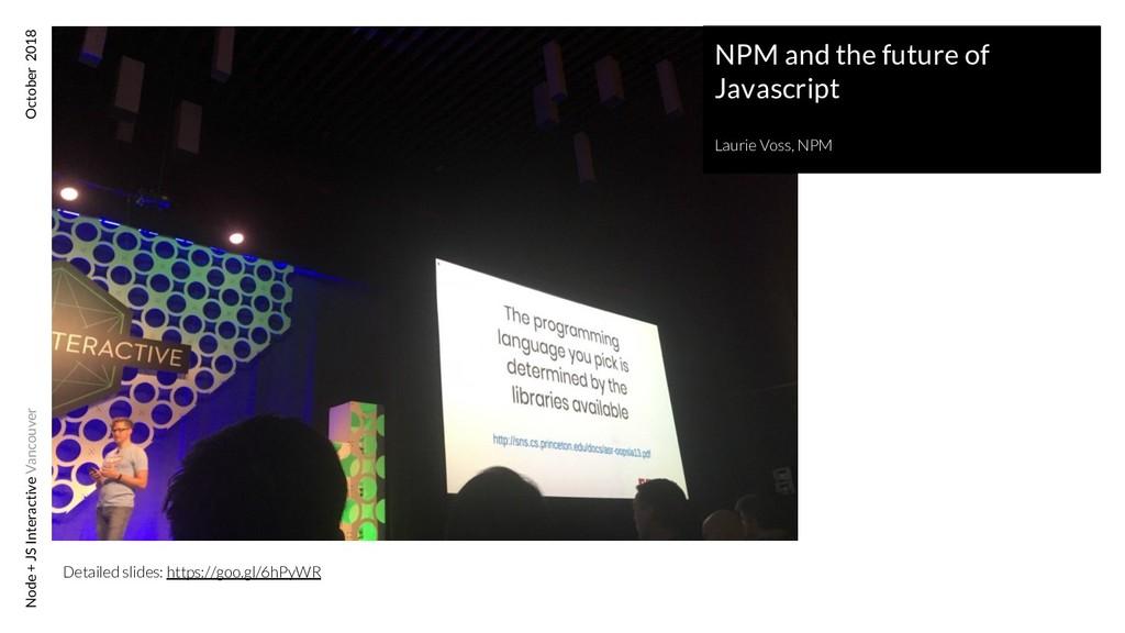 Node + JS Interactive Vancouver October 2018 NP...