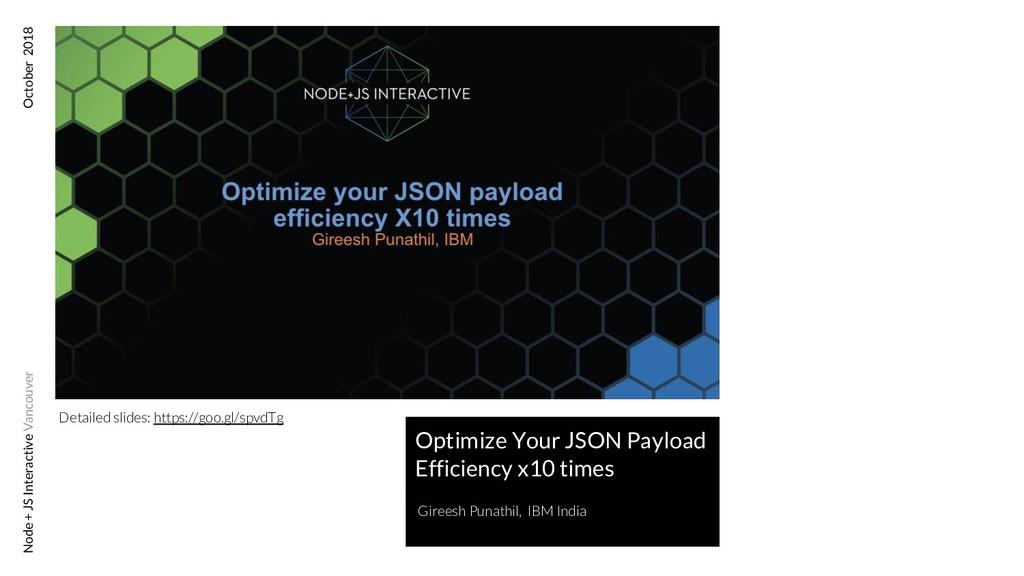 Detailed slides: https://goo.gl/spvdTg Node + J...