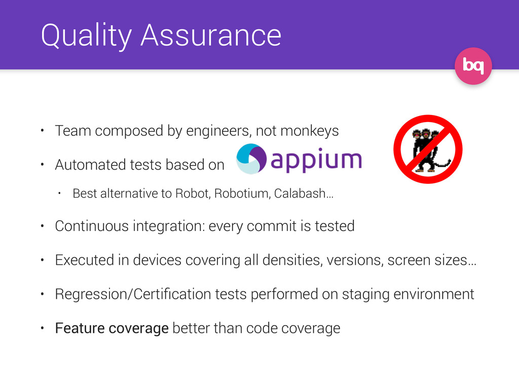Quality Assurance • Team composed by engineers,...