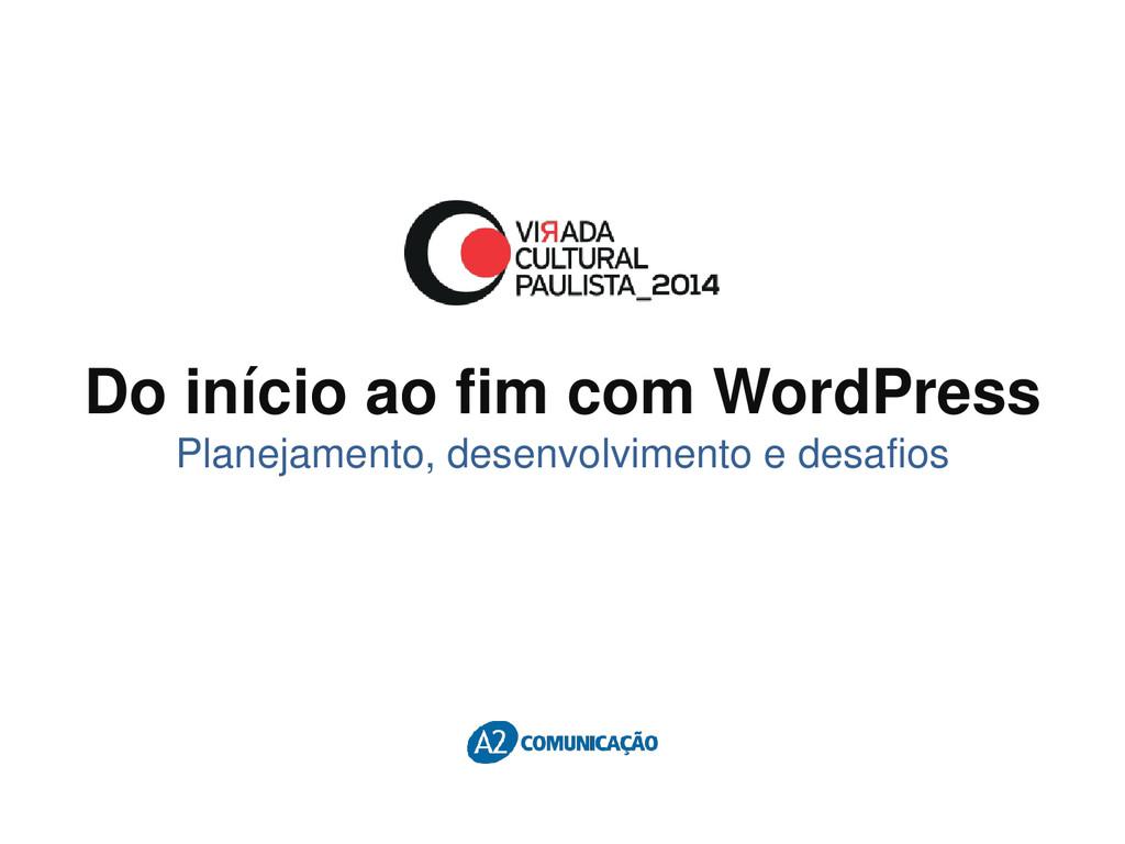 Do início ao fim com WordPress Planejamento, de...