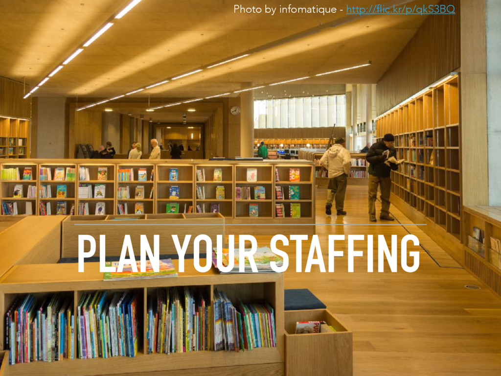 PLAN YOUR STAFFING Photo by infomatique - http:...