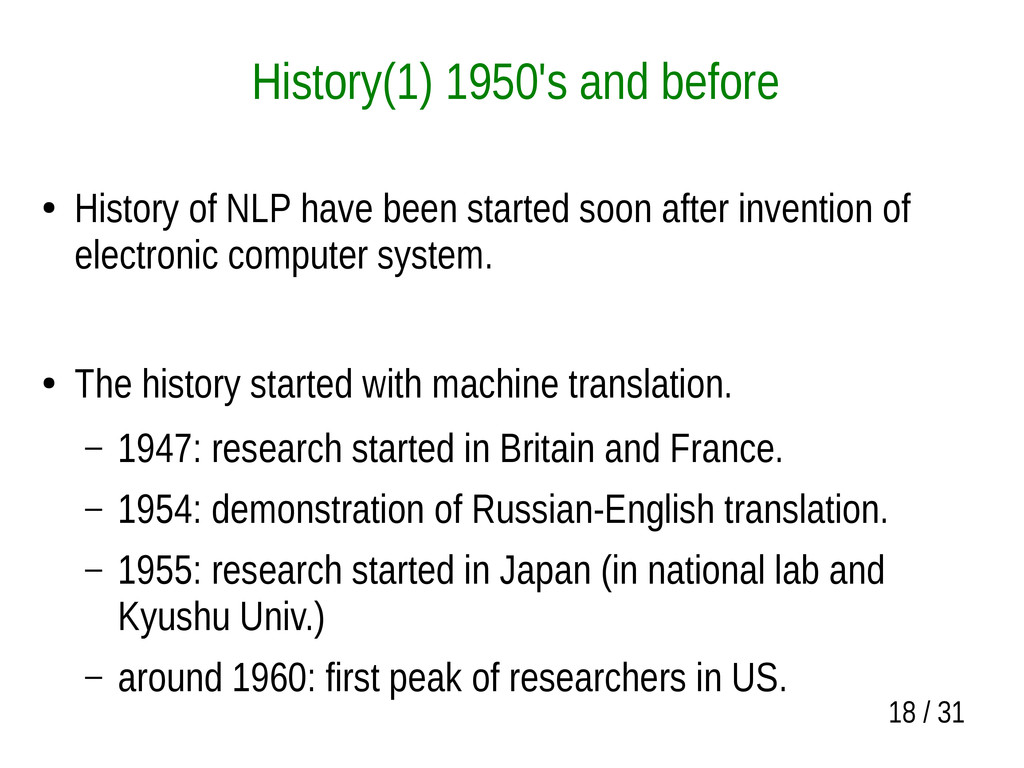18 / 31 History(1) 1950's and before ● History ...