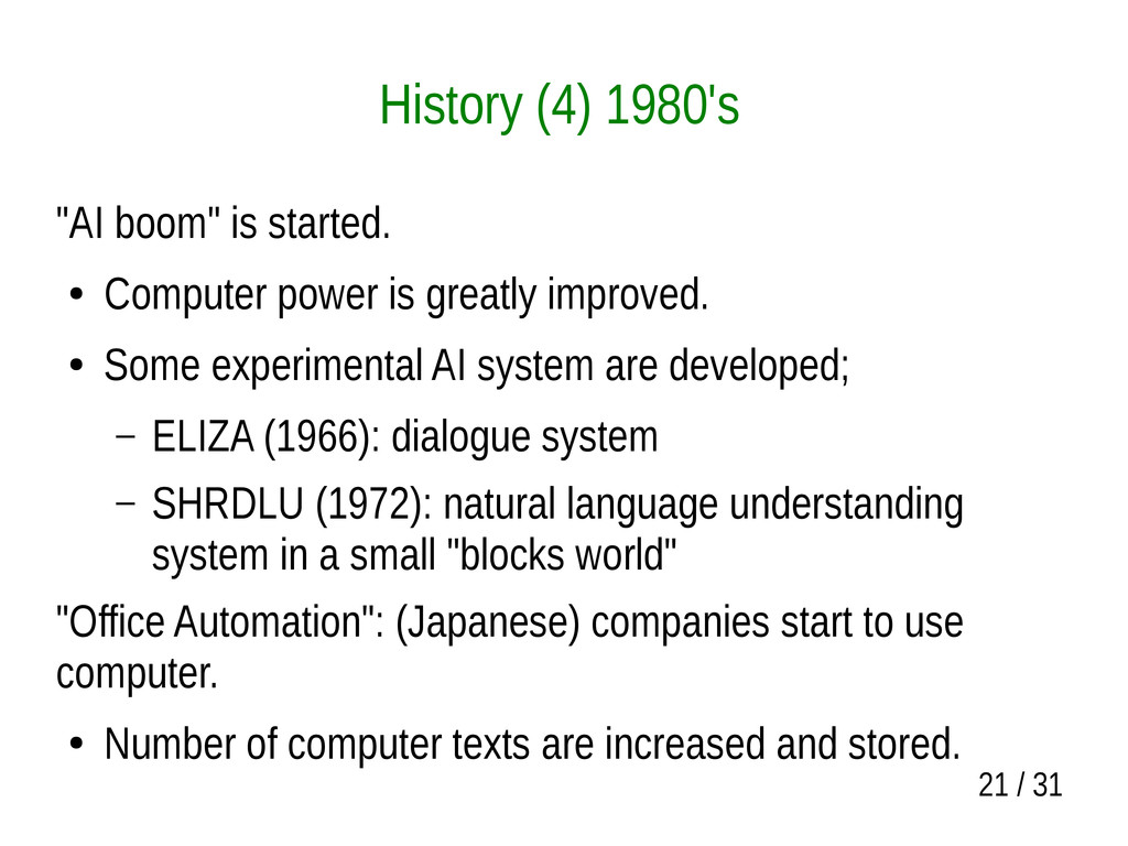 "21 / 31 History (4) 1980's ""AI boom"" is started..."