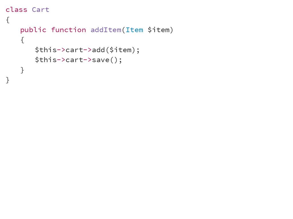 class Cart { public function addItem(Item $item...