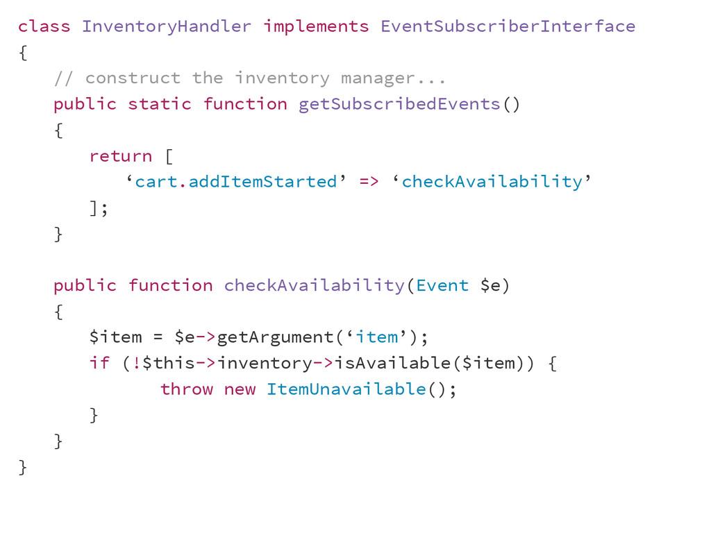 class InventoryHandler implements EventSubscrib...