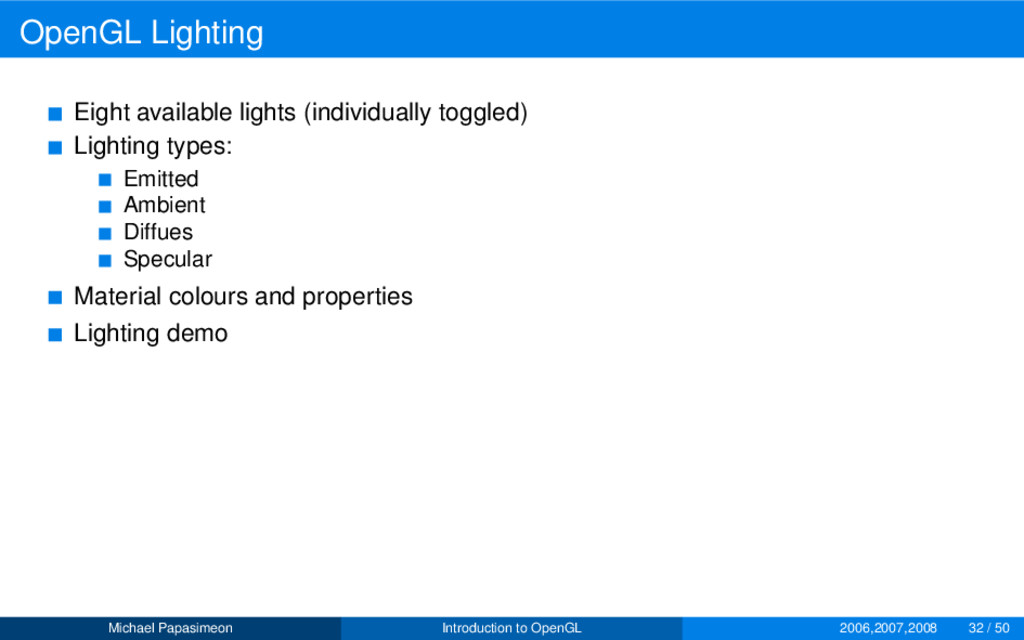 OpenGL Lighting Eight available lights (individ...