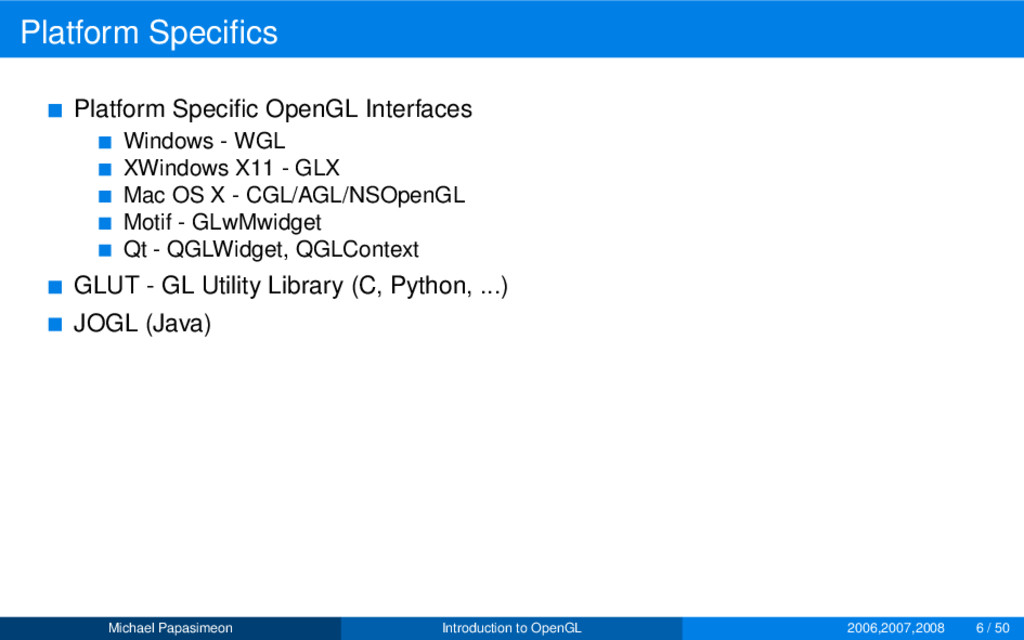 Platform Specifics Platform Specific OpenGL Inter...