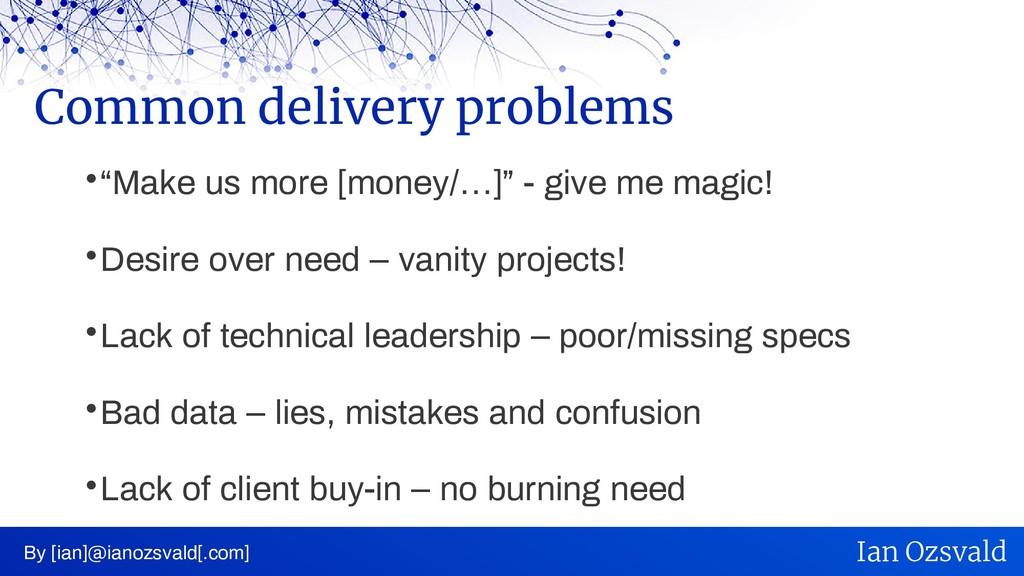 " ""Make us more [money/…]"" - give me magic!  D..."