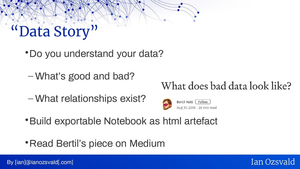  Do you understand your data? – What's good an...