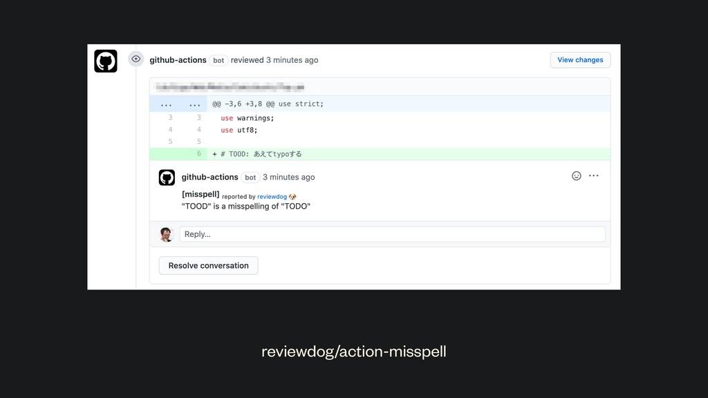 reviewdog/action-misspell