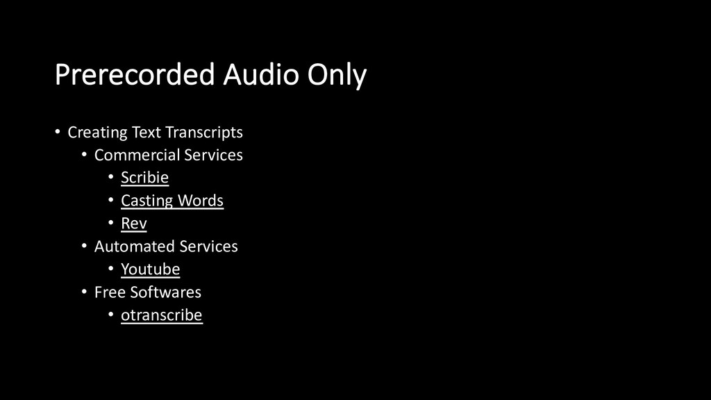 Prerecorded Audio Only • Creating Text Transcri...