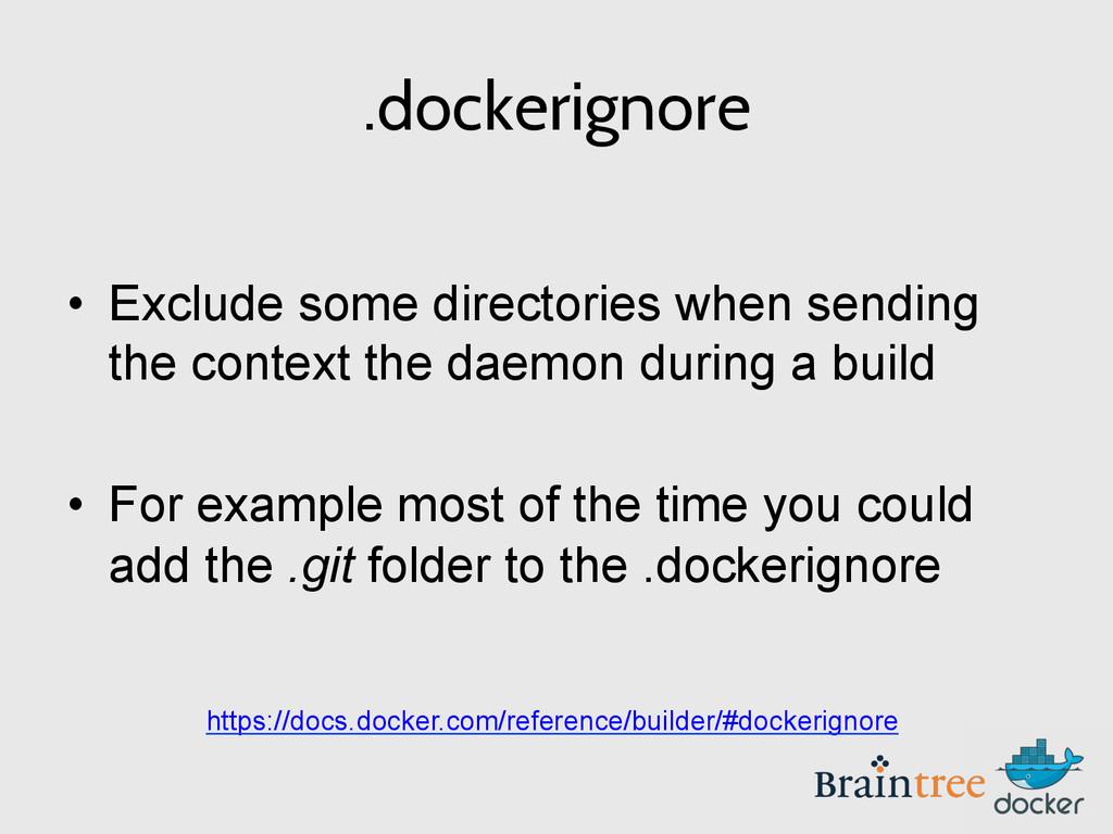 .dockerignore • Exclude some directories when ...