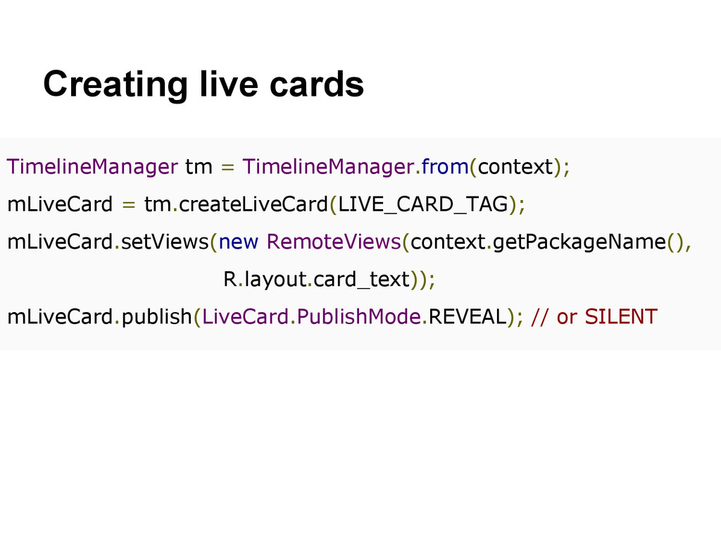 Creating live cards TimelineManager tm = Timeli...
